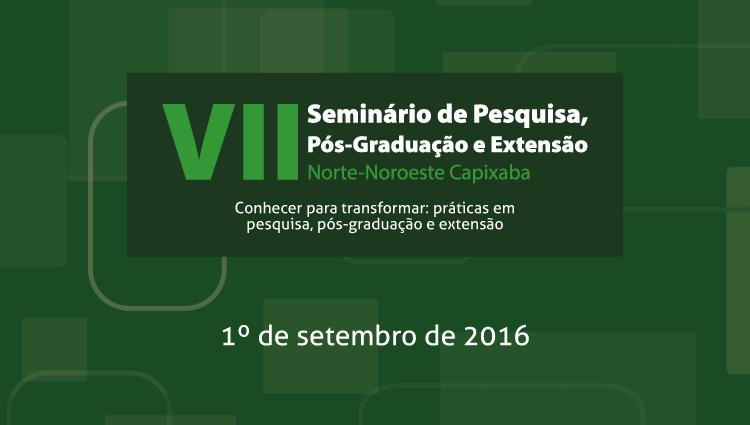 Seminário de Pesquisa, Pós-Graduação e Extensão do Norte e Noroeste acontece na quinta (1)
