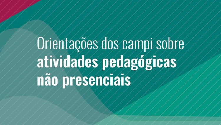 Campi do Ifes divulgam orientações sobre atividades pedagógicas não presenciais