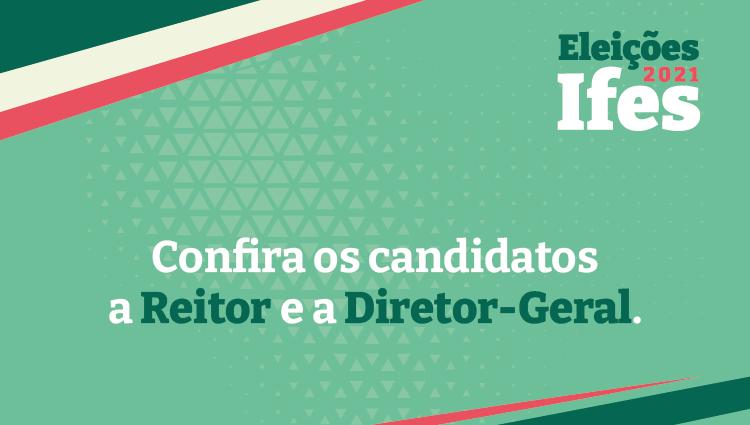Comissões eleitorais divulgam candidaturas registradas para eleições no Ifes