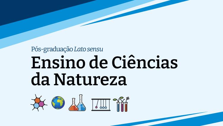 Campus Colatina divulga edital para pós em Ensino de Ciências da Natureza