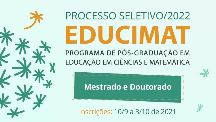 Programa Educimat divulga editais de seleção para mestrado e doutorado