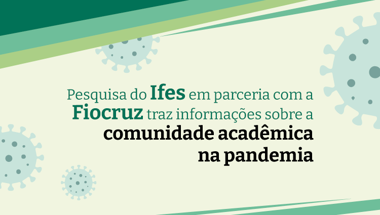 Pesquisa traz informações sobre a comunidade acadêmica na pandemia